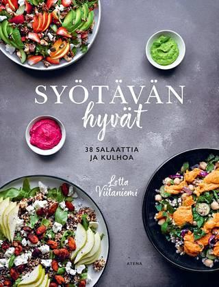 Lotta Viitaniemi: Syötävän hyvät – 38 salaattia ja kulhoa. Atena. 119 s. 20,90 e.