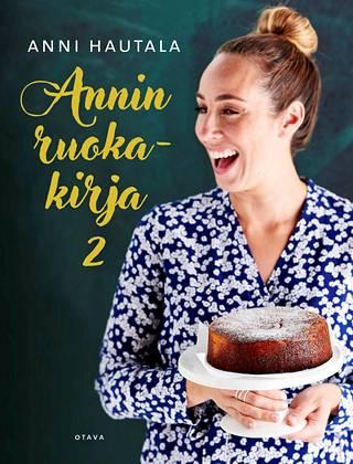 Anni Hautala: Annin ruokakirja 2. Otava. 128 s. 19,90 e.