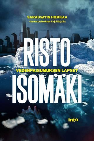 Risto Isomäen uusin kirja Vedenpaisumuksen lapset ilmestyi syyskuussa 2020.