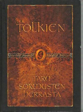 Ensimmäisenä käsittelyssä on J.R.R. Tolkienin Taru sormusten herrasta.