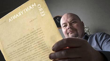Timo Niemelä löysi sattumalta kotoaan Eero Mäntyrannan hänelle lähettämiä vanhoja kirjeitä.