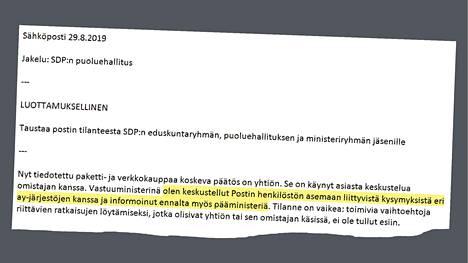 HS sai haltuunsa perjantaina eronneen omistajaohjausministeri Sirpa Paateron sähköpostin, joka on lähetetty samana päivänä, jolloin Posti tiedotti päätöksestään siirtää 700 pakettien lajittelijaa halvemman työehtosopimuksen piiriin. Viesti on lähetetty Sdp:n puoluehallituksen jäsenille. Kuvan muotoilu ja korostus ovat HS:n tekemiä.