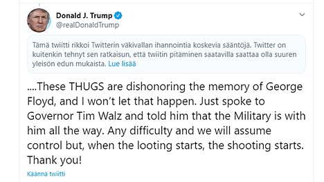 """Yhdysvaltain presidentti Donald Trump viittasi kiistellyn twiittinsä lopussa ryöstelijöiden ampumiseen. Twitter pitää twiittiä """"väkivaltaa ihannoivana"""" ja sen voi lukea vasta Twitterin varoitustekstin jälkeen."""