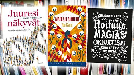 Viikon kirjasuositukset ovat Marja Pirttivaaran Juuresi näkyvät, Yaa Gyasin Matkalla kotiin ja Christopher Dellin Noituus, magia & okkultismi.