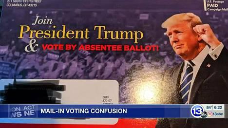 """Ohion osavaltiossa republikaanipuolue on lähettänyt presidentti Donald Trumpin kuvalla varustettuja kirjeitä, joissa sanotaan: """"Äänestä poissaolevana presidentti Trumpin tavoin!"""" Kuva on ruutukaappaus tv-kanava ABC:n uutisjutusta."""
