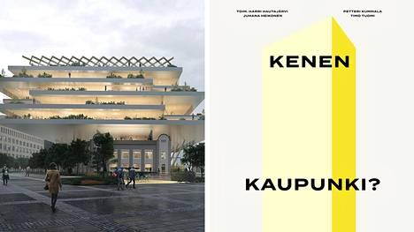 Kenen kaupunki -pamfletti kritisoi Helsingin kaupunkisuunnittelun suuntaa. Kuvassa Elielinaukion arkkitehtuurikilpailun Platta -nimisen ehdotuksen havainnekuva ja pamfletin kansi.