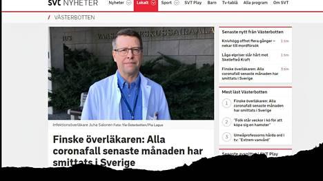 Kuvakaappaus Ruotsin yleisradio SVT:n verkkosivuilta kertoo vaasalaislääkäri Juha Salosen saamasta ruotsalaisjulisuudesta. Salonen kertoi, että kuukauden koronavirustapaukset Pohjanmaalla ovat kaikki Ruotsista lähtöisin.