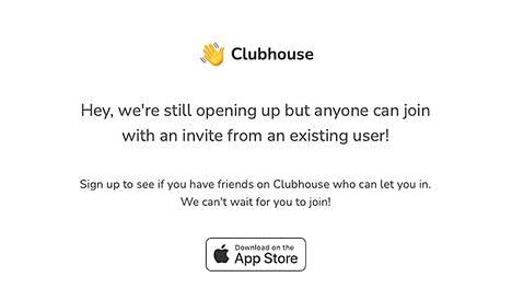 Clubhousen pystyy latamaan iOS-käyttöjärjestelmän puhelimiin. Sovellusta pääsee kuitenkin käyttämään vasta, kun sovellukseen saa kutsun toiselta käyttäjältä.
