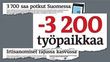 Taantuman aikana Suomessa on irtisanottu kymmeniä tuhansia ihmisiä. Esimerkiksi 8.2.2012 Helsingin Sanomien etusivulla uutisoitiin 3200 katoavasta työpaikasta, kun samana päivänä Puolustusvoimat kertoi vähentävänsä 2200 työntekijää ja Nokia Salosta noin tuhat työntekijää.