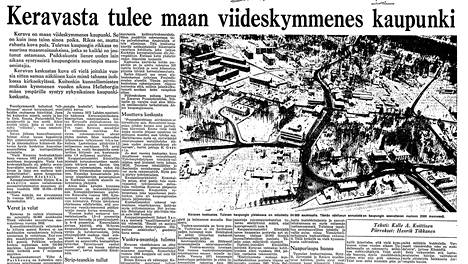 Thus, the transformation of Kerava into a city was reported on December 31, 1969.