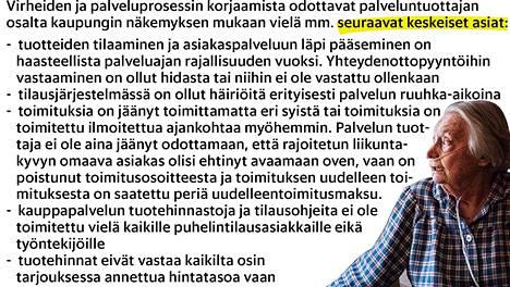 Yksi Servean toiminnan takia ilman ostoksiaan jääneistä helsinkiläisistä oli Helvi Ukkola-Saarinen. Teksti Servean palvelun puutteista on peräisin kaupungin sosiaali- ja terveysviraston selvityksestä.