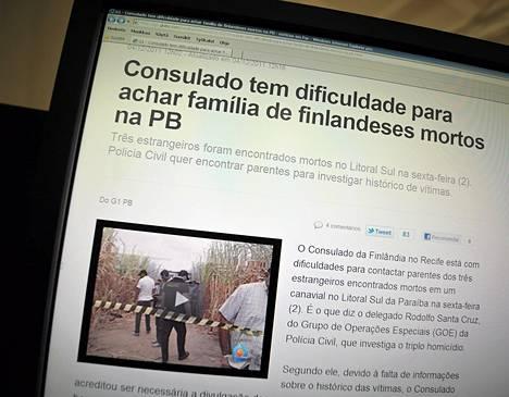 Surmasta kerrotaan brasilialaisen Globo-sanomalehden nettisivuilla