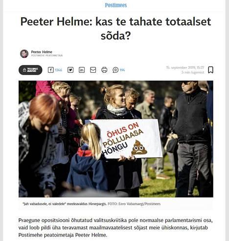 """Postimees-lehden päätoimittaja Peeter Helme julkaisi sunnuntaina mielipidekirjoituksen, jonka otsikossa luki """"Haluatteko totaalista sotaa?""""."""