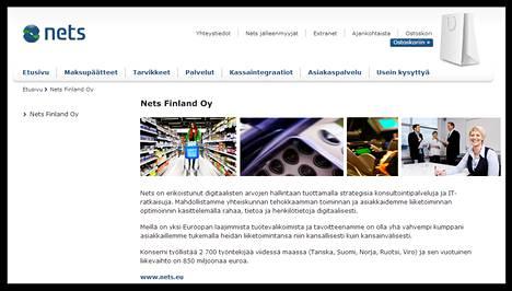 Nets on pohjoismaiden toiseksi suurin luottokorttitapahtumien välittäjä, jolla on Suomessa yli 100 000 myyntipistettä.