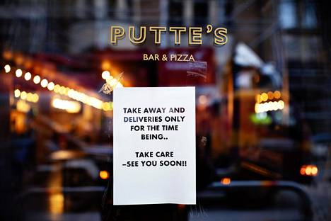 Ravintolat sulkevat oviaan, mutta jotkut tarjoavat vielä tilausruokaa. Puttes Bar & Pizza on auki vain kotiinkuljetuksille.