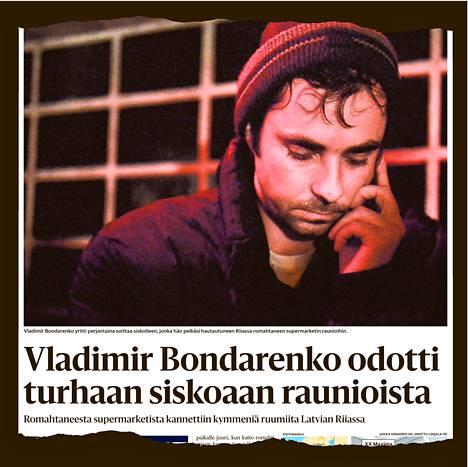 HS kertoi lauantaina 23. marraskuuta Bondarenkon piinasta romahtaneen supermarketin raunioilla Riiassa.