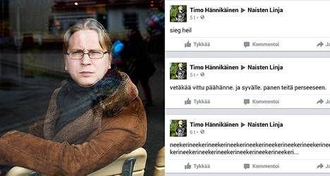 Timo Hännikäinen kirjoitteli juhannuksena viestejä muun muassa Naisten linjan Facebook-sivuille (vas.).