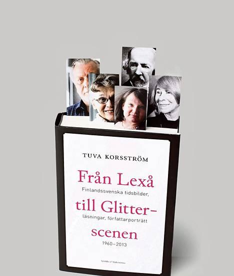 Christer Kihlman (vas.), Ulla-Lena Lundberg, Monika Fagerholm, Zachris Topelius ja Tove Jansson ovat suomenruotsalaisen kirjallisuuden keskeisiä nimiä.