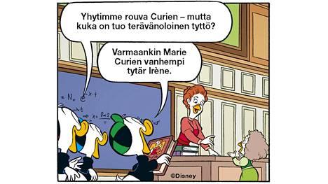 Tupu, Hupu ja Lupu ovat saaneet tutustua tiedemaailman suuruuksista mm. Marie Curieen ja tämän tyttäreen Irène Joliot-Curieen.