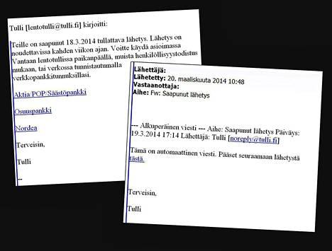 Tullin nimissä on lähetetty huijaussähköposteja jo kuukauden ajan ja niitä lähetetään edelleen.