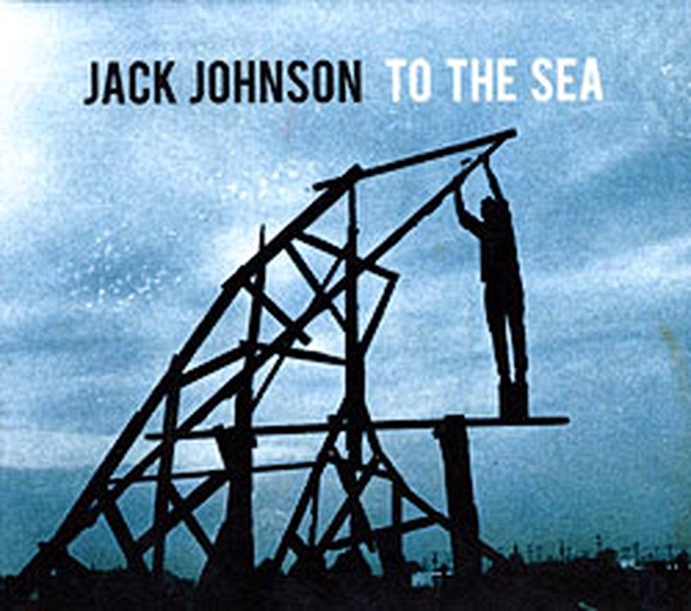 Jack Johnson: To the Sea