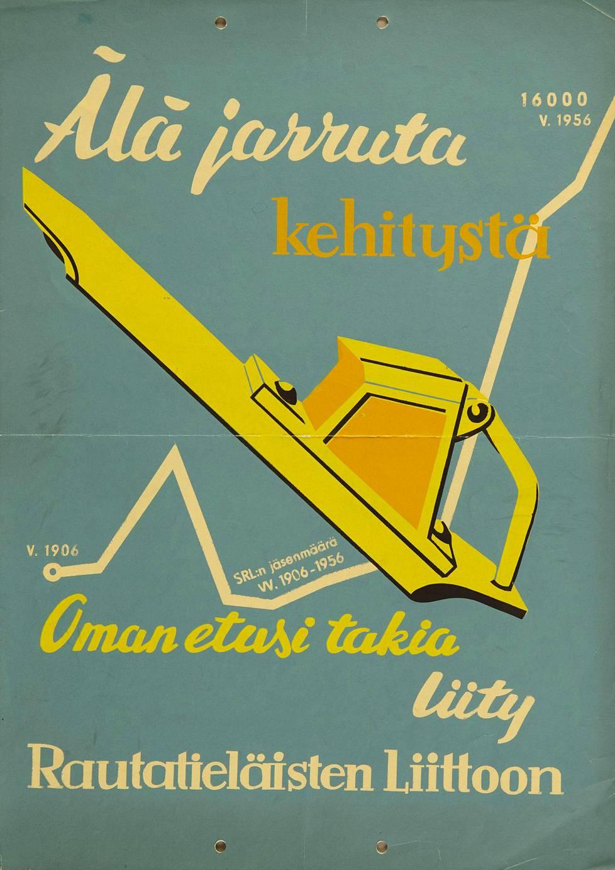 Rautatieläisten liitto kutsui työläisiä jäsenikseen vuonna 1956. Ammattiliittojen jäsenmäärän nopea kasvu mahdollisti työntekijäjärjestöjen vallan.